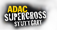 WIN 4x2 TICKETS FOR THE ADAC SX STUTTGART